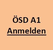 A1 Prüfung Graz ÖSD für Erstaufenthalt